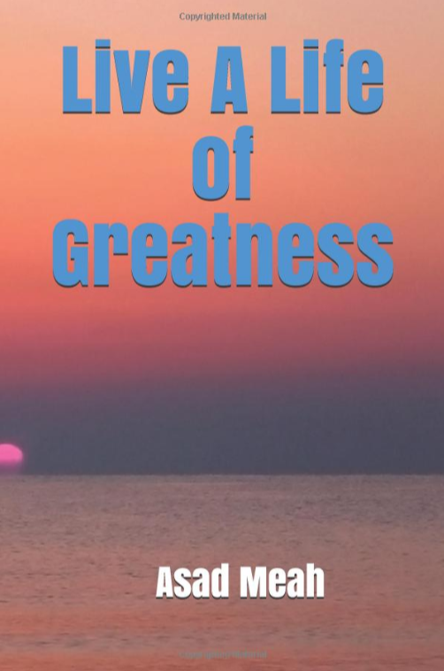 Live A Life Of Greatness