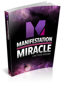 Manifestation Miracle - Law Of Attraction